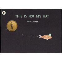 【首页抢券300-100】This is not my hat这不是我的帽子 凯迪克金奖 格林威大奖 儿童英文原版进口图