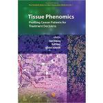 【预订】Tissue Phenomics: Profiling Cancer Patients for Treatme
