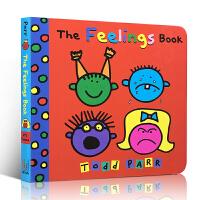 The Feelings Book 幼儿启蒙认知英文原版绘本 Todd Parr 趣味儿童读物 纸板书