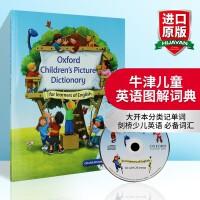 牛津儿童英语图解词典英文版Oxford Children's Picture Dictionary进口儿童图解字典辞典