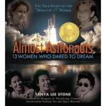 【预订】Almost Astronauts: 13 Women Who Dared to Dream