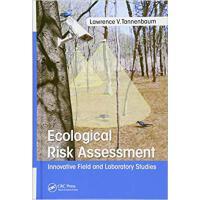 【预订】Ecological Risk Assessment 9781498786171