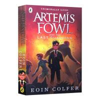 阿特米斯奇幻历险8 守护者 Artemis Fowl and the Last Guardian Eoin Colfer