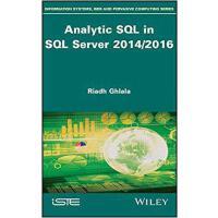 【预订】Analytic Sql In Sql Server 2014/2016 9781786304124