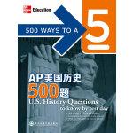 AP美国历史500题(精选AP高仿真练习题,助你成功获得AP考试满分!)--新东方大愚英语学习丛书