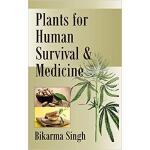 【预订】Plants for Human Survival and Medicine 9789387973510
