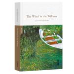 柳林风声The Wind in the Willows(全英文原版,世界经典英文名著文库,精装珍藏本)【果麦经典】