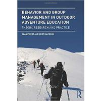 【预订】Behavior and Group Management in Outdoor Adventure Educ