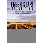 【预订】Fresh Start - Transition: Employment vs. Self-Employmen
