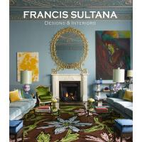正版 Francis Sultana: Curated Interiors 弗朗西斯・苏丹娜:设计和室内设计 英文原版