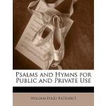 【预订】Psalms and Hymns for Public and Private Use