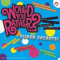 【预订】Would You Rather?... Super Secrets!