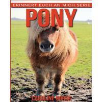 【预订】Pony: Ein Kinderbuch Mit Erstaunlichen Fotos Und Intere