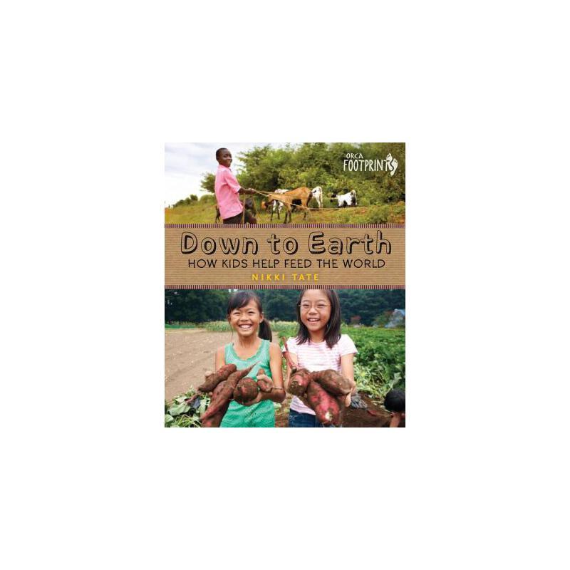 【预订】Down to Earth: How Kids Help Feed the World 预订商品,需要1-3个月发货,非质量问题不接受退换货。