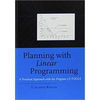 【预订】Planning with Linear Programming 9789054106128