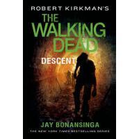 【预订】Robert Kirkman's The Walking Dead: Descent