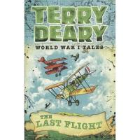 World War I Tales Last Flight 一战传说--zui后的飞行 可怕的历史作者作品 Horrib