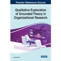 【预订】Qualitative Exploration of Grounded Theory in Organizati