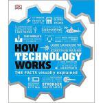 【预订】How Technology Works: The Facts Visually Explained 9781