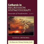 【预订】Catharsis in Regression Hypnotherapy, Volume II: Transc