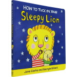 【英文原版】 How to Tuck In Your Sleepy Lion 纸板书 生活自理