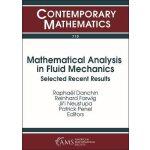 【预订】Mathematical Analysis in Fluid Mechanics 9781470436469