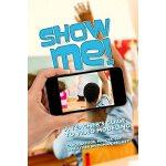 【预订】Show Me! 9781942197218