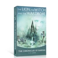 The Lion, the Witch and the Wardrobe 纳尼亚传奇:狮子,女巫和魔衣橱 The Chronicles of NARNIA #2 青少年章节小说 C.S.路易斯