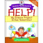 【预订】Janice VanCleave's Help! My Science Project Is Due Tomo