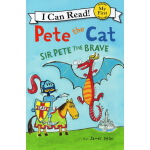 Pete the Cat 英文原版 皮特猫 Sir Pete the Brave 勇者斗恶龙 入门级I Can Rea