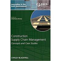 【预订】Construction Supply Chain Management - Concepts And Cas