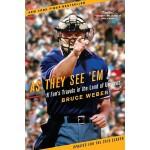 【预订】As They See 'em: A Fan's Travels in the Land of Umpires