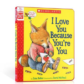 英文原版童书 I Love You Because You're You 我爱你因为你是你 温馨家庭亲情故事  母亲节庆绘本 亲子类学习英语生活读物