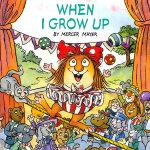 When I Grow Up (Little Critter) 我的愿望 ISBN 9780375826320
