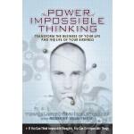 【预订】Power of Impossible Thinking, The: Transform the Busine