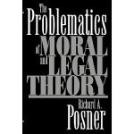 【预订】The Problematics of Moral and Legal Theory