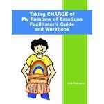 【预订】Taking Charge of My Rainbow of Emotions: Facilitator's