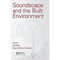 【预订】Soundscape and the Built Environment 9781482226317