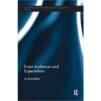 【预订】Event Audiences and Expectations 9781138081987 美国库房发货,通常付款后3-5周到货!