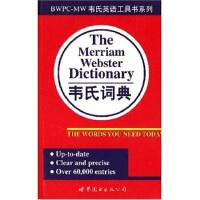 [二手旧书9成新],韦氏词典,梅里亚姆-韦伯斯特公司,9787506228763,世界图书出版公司
