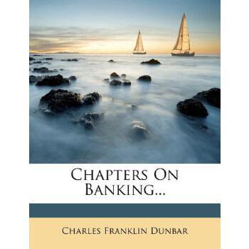 【预订】Chapters on Banking... 预订商品,需要1-3个月发货,非质量问题不接受退换货。
