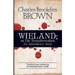 【预订】Wieland; or, the Transformation An American Tale