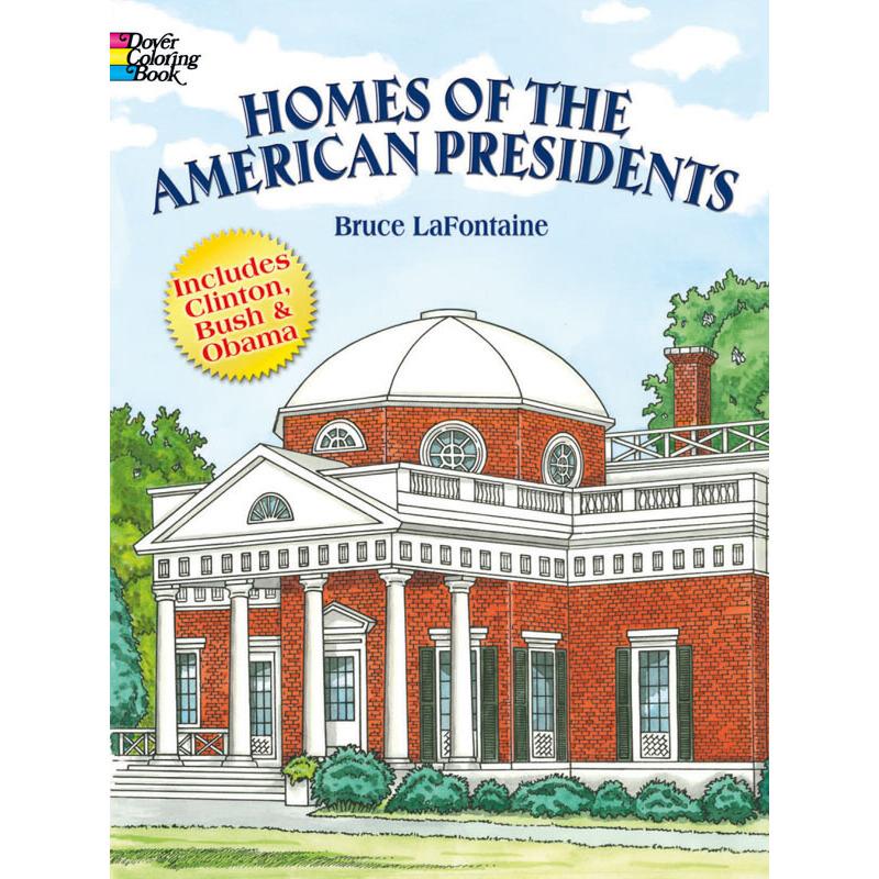 Homes of the American Presidents Coloring Book 按需印刷商品,15天发货,非质量问题不接受退换货。