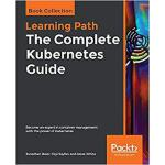 【预订】The Complete Kubernetes Guide 9781838647346