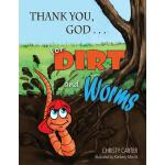 【预订】Thank You, God . . . for Dirt and Worms
