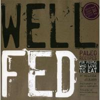 【预订】Well Fed: Paleo Recipes for People Who Love to Eat