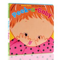 英文原版 Katz Karen纸板翻翻书 Peek-A-Baby躲猫猫 儿童启蒙阅读故事图画书 亲子早教