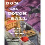 【预订】Dom the Dough Ball
