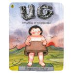 UG: Boy Genius of the Stone Age and his Search for Soft Tro