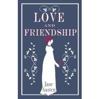 英文原版 简・奥斯汀 爱情与友谊 Alma经典文学 Love and Friendship (Alma Classics